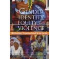 Gender Identity, Equity and Violence